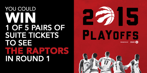 You could WIN 1 of 5 pairs of suite tickets to see The Raptors in round 1