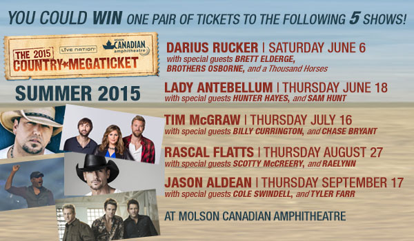 You could win a 2015 Country Music MEGA TICKET courtesy of LIve Nation RULES