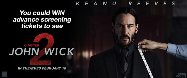 You could WIN advance screening tickets to see John Wick: Chapter 2!