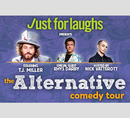 Just for Laughs: Comedy Tour starring TJ Miller Contest