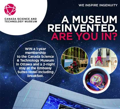 Canada Science and Tech Museum Contest